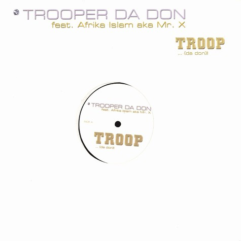 Trooper Da Don - Troop feat. Afrika Islam