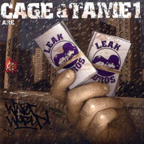Cage & Tame 1 are Leak Bros - Waterworld