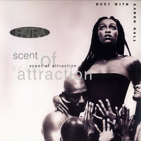 Patra - Scent of attraction feat. Aaron Hall