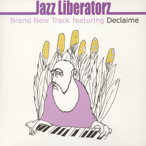 Jazz Liberatorz - Music Makes The World Go Round Feat. Declaime