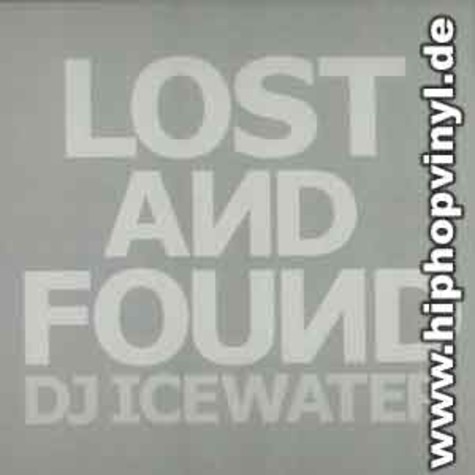DJ Icewater - Lost and found