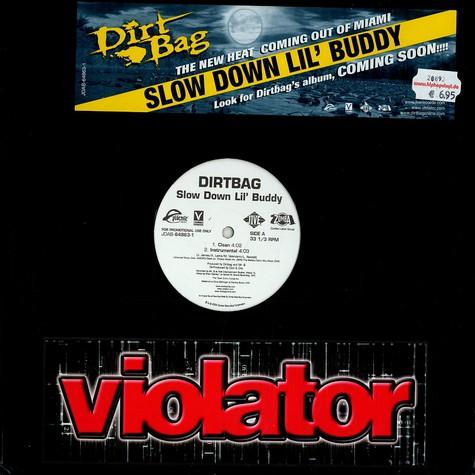 Dirt Bag - Slow down Lil' Buddy