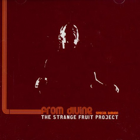 Strange Fruit Project - From Divine