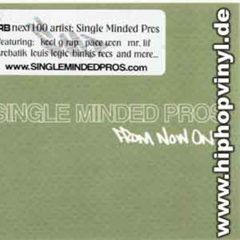 Single Minded Pros - From now on ...