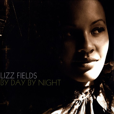 Lizz Fields - By Day By Night
