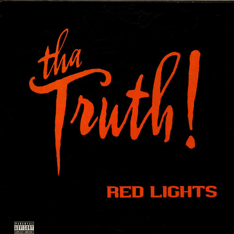 Tha Truth! - Red Lights