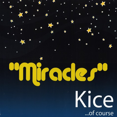 Kice Of Course - Miracles