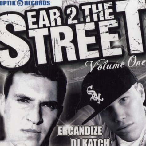 Ercandize & DJ Katch - Ear 2 the street volume 1