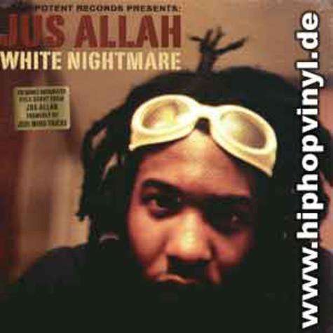 Jus Allah (formerly of Jedi Mind Tricks) - White nightmare