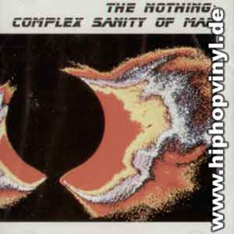 Nothing, The - Complex sanity of man