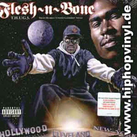Flesh-N-Bone - T.h.u.g.s. - Trues humbly united gatherin' souls