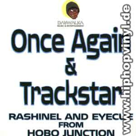 Rashinel & Eyecue from Hobo Junction - Once again