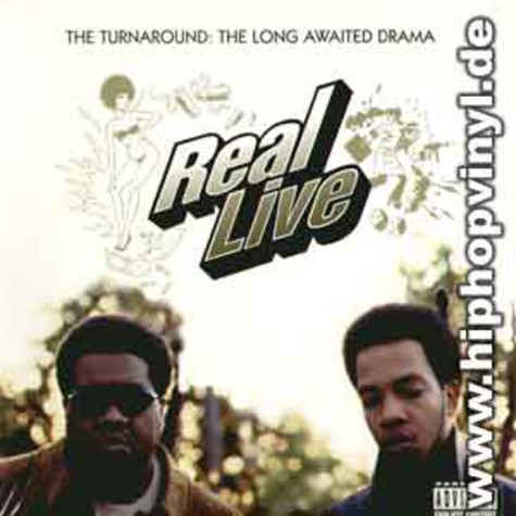 Real Live - The turnaround: a long awaited drama