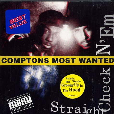 Comptons Most Wanted - Straight checkn em