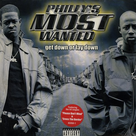 Phillys Most Wanted - Get down or lay down