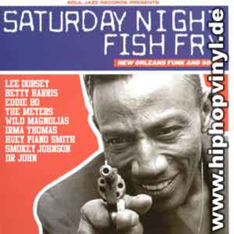 V.A. - Saturday night fish fry - new orleans funk and soul