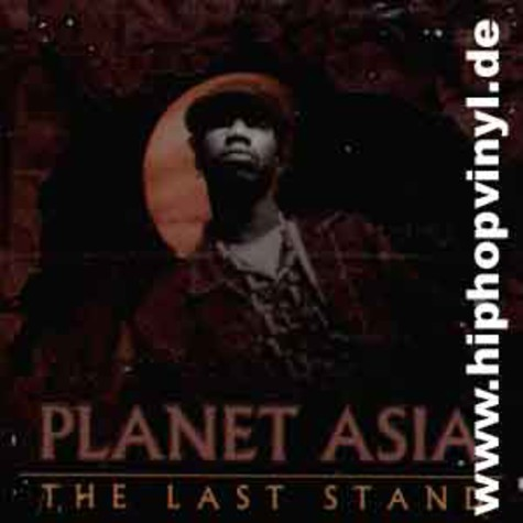 Planet Asia - The last stand