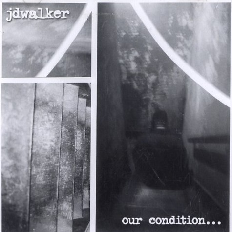 JD Walker - Our condition