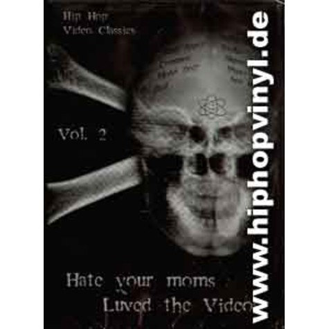 Hate your moms love the videos - Volume 2