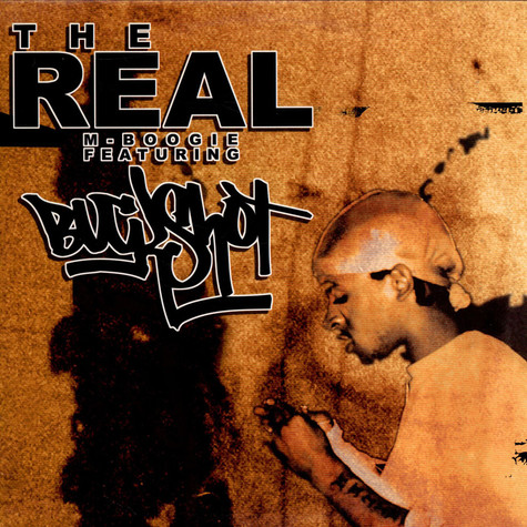 M-Boogie - The Real feat. Buckshot