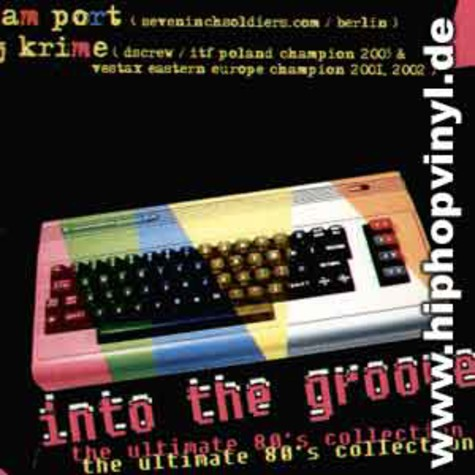 Adam Port & DJ Krime - Into the groove - the ultimate 80s collection