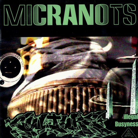Micranots - Culture / Illegal Busyness