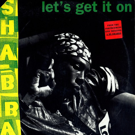 Shabba Ranks - Let's Get It On (Remixes)