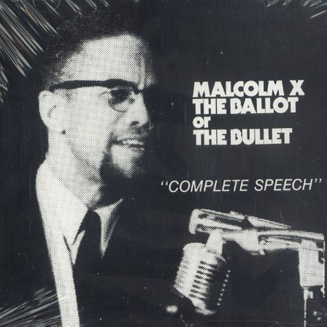 Malcolm X - The ballot or the bullet pt.2