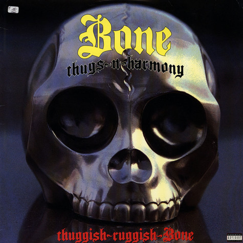 Bone Thugs-N-Harmony - Thuggish-ruggish-bone