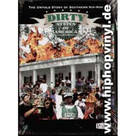Dirty States Of America - The untold story of southern hip-hop
