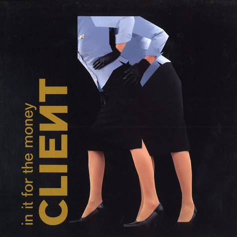 Client - In it for the money remixes