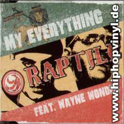 Raptile - My Everything feat. Wayne Wonder