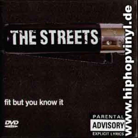 Streets, The - Fit but you know it