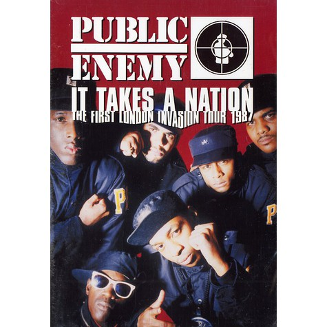 Public Enemy - It takes a nation - the first london invasion tour 1987