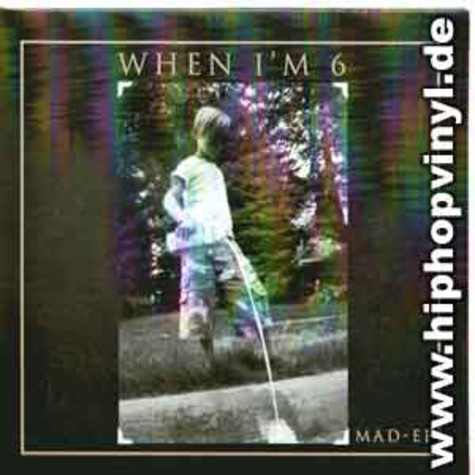 Mad - When i'm 6 EP