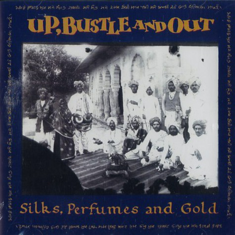 Up, Bustle & Out - Silks, perfumes & gold