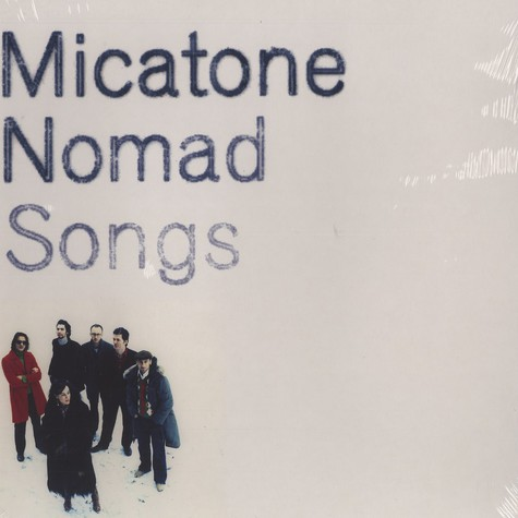 Micatone - Nomad songs