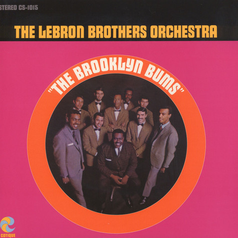 Lebron Brothers Orchestra, The - The brooklyn bums