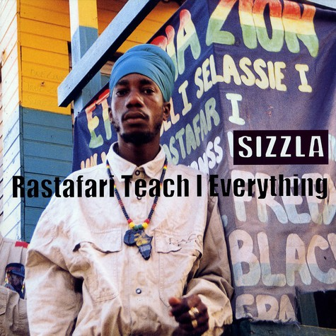 Sizzla - Rastafari teach i everything