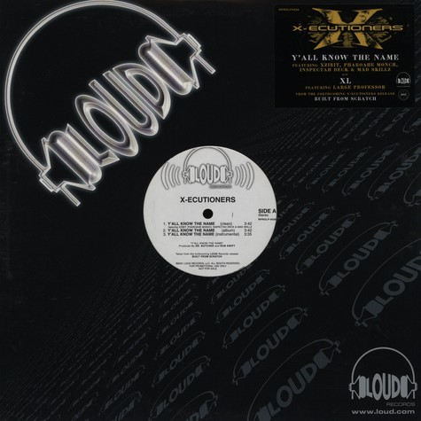 X-Ecutioners - Y'all know the name feat. Xzibit, Pharoahe Monch, Inspectah Deck & Mad Skillz