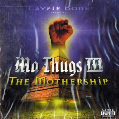 Layzie Bone presents - Mo Thugs III - the mothership