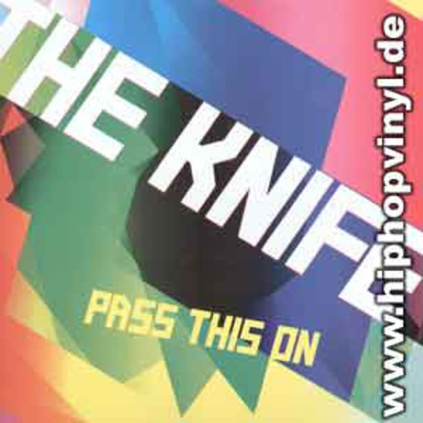Knife, The - Pass this on