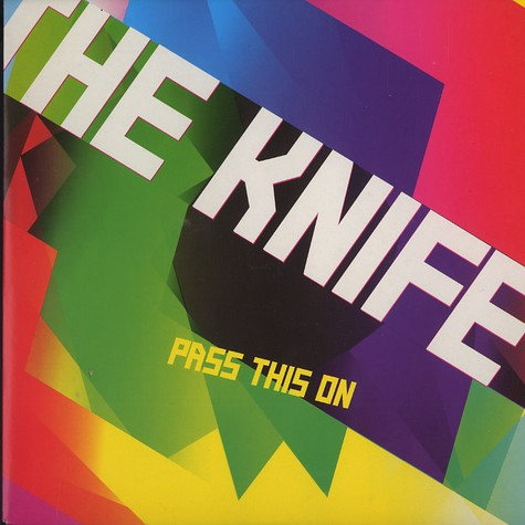 Knife, The - Pass this on - live