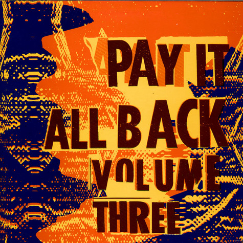 V.A. - Pay It All Back Volume Three