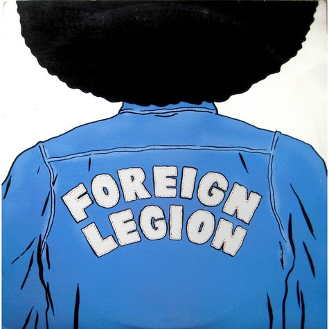 Foreign Legion - Let me tell you something