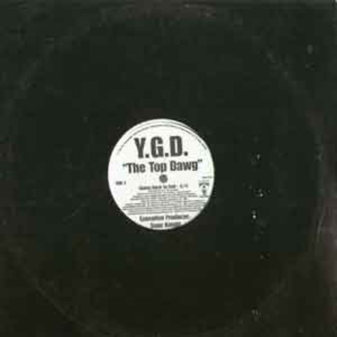 Y.G.D. The Top Dawg - Going back to cali