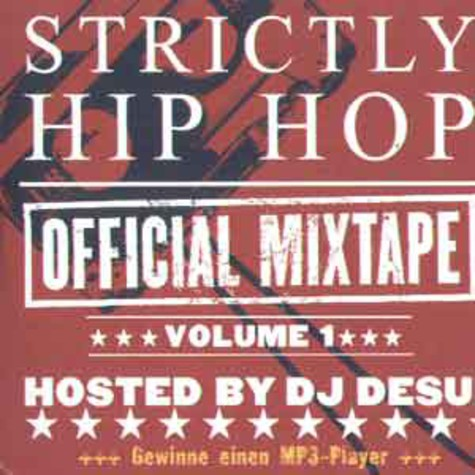 DJ Desue - Strictly hip hop - official mixtape volume 1