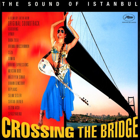 V.A. - OST Crossing the bridge - the sound of istanbul