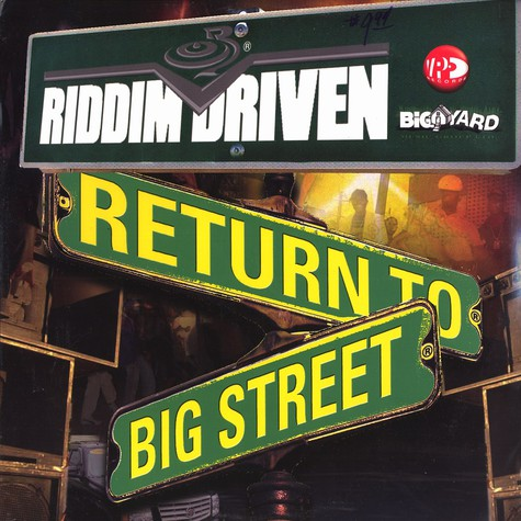 Riddim Driven - Return to big street