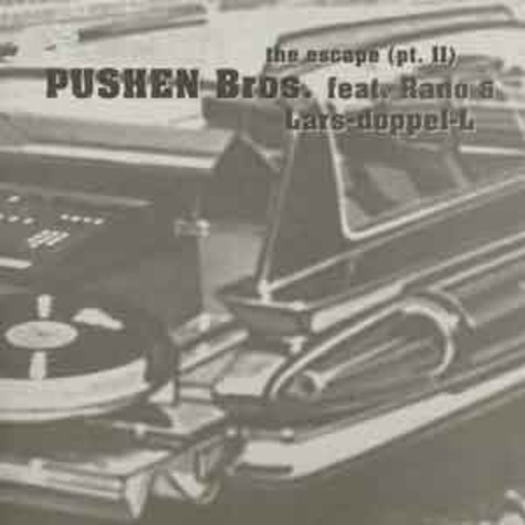 Pushen Bros - The escape (pt. II)